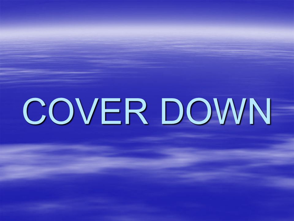 COVER DOWN