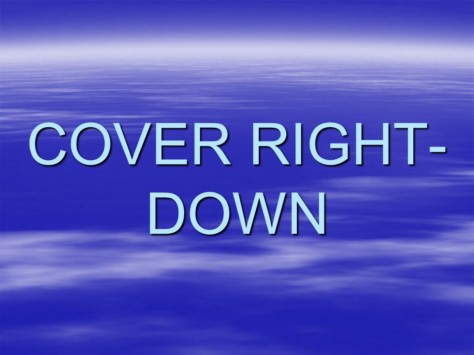 COVER RIGHT- DOWN