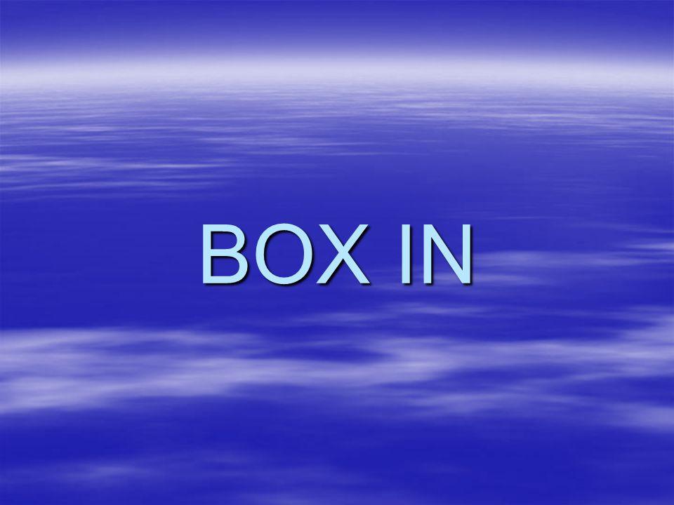 BOX IN