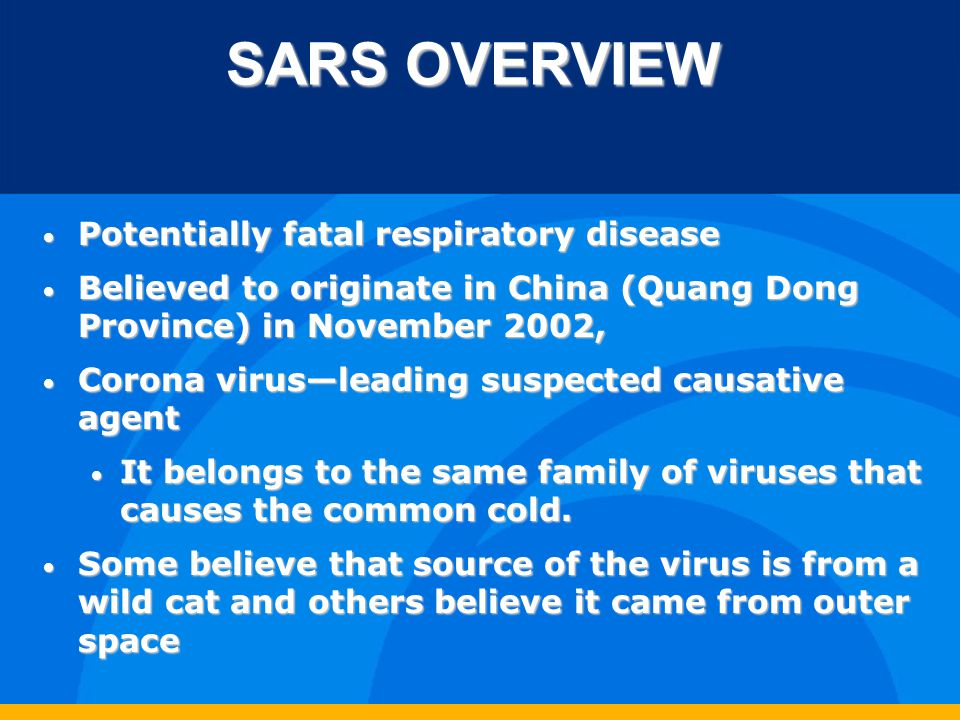 GLOBAL SARS OVERVIEW WHO continues to receive rumors of possible cases, which indicates that surveillance systems are working well.