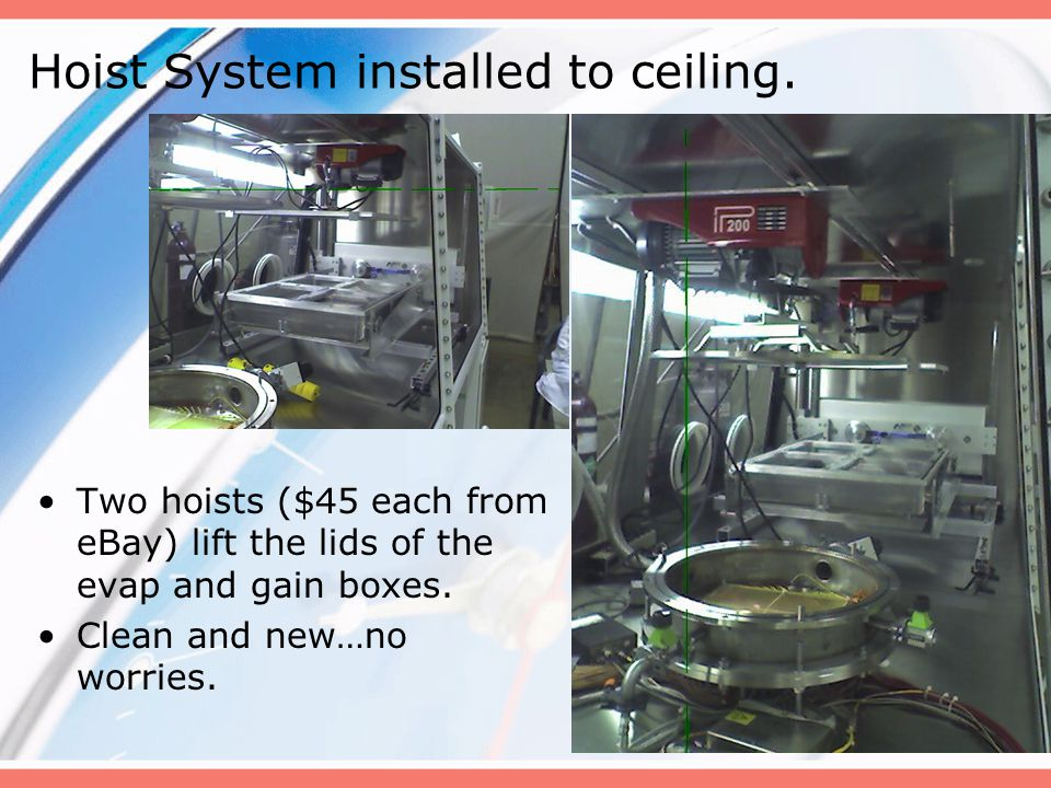 8 Hoist System installed to ceiling.