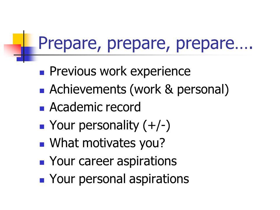 Prepare, prepare, prepare….