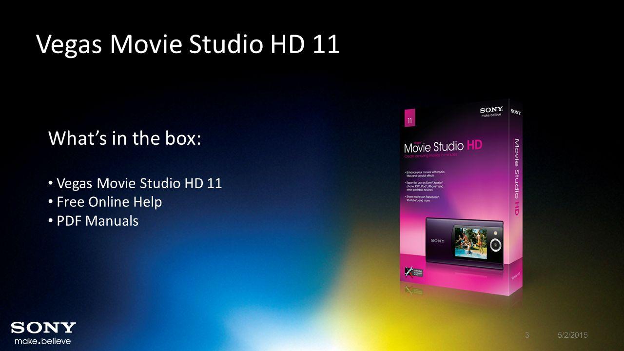 What's in the box: Vegas Movie Studio HD 11 Free Online Help PDF Manuals 5/2/20153 Vegas Movie Studio HD 11