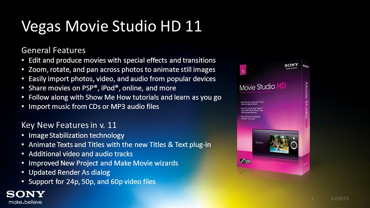 General Features Edit and produce movies with special effects and transitions Zoom, rotate, and pan across photos to animate still images Easily impor
