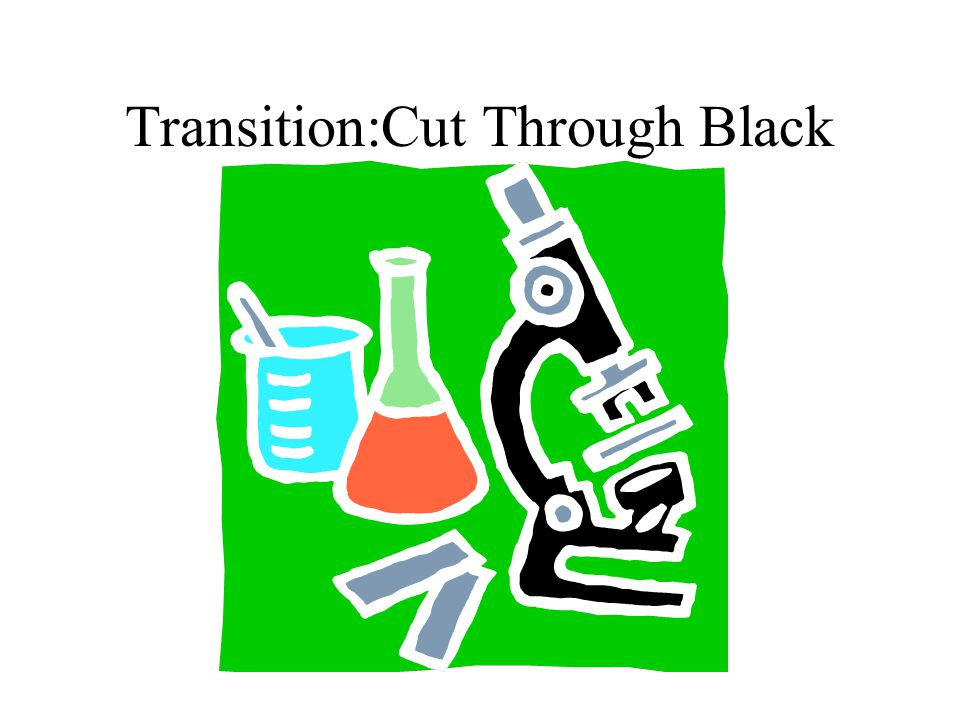 Transition:Cut Through Black