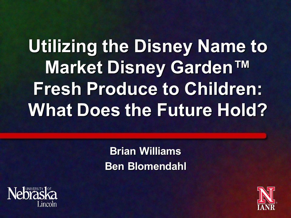 Utilizing the Disney Name to Market Disney Garden™ Fresh Produce to Children: What Does the Future Hold.