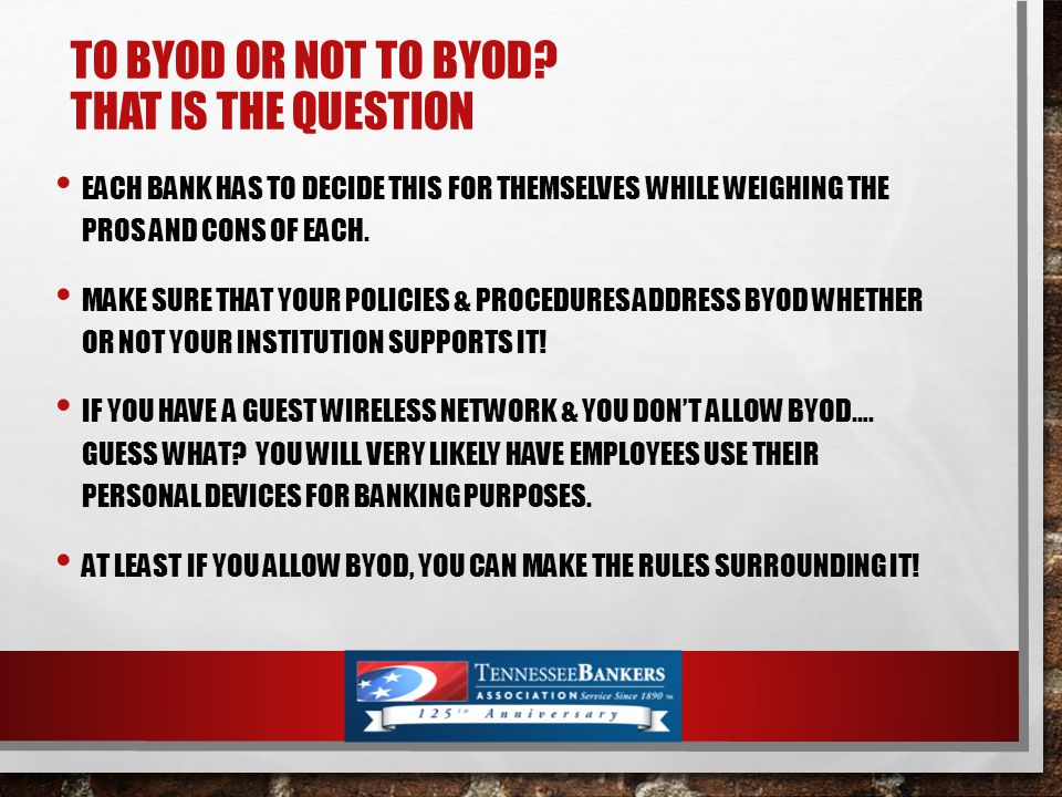 TO BYOD OR NOT TO BYOD.