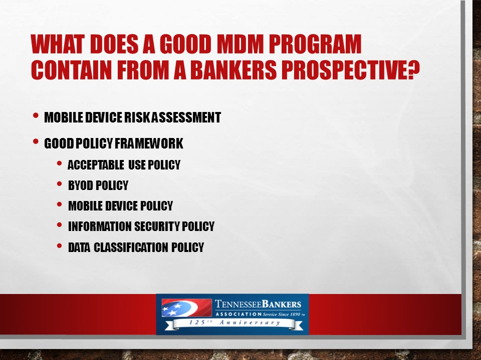 WHAT DOES A GOOD MDM PROGRAM CONTAIN FROM A BANKERS PROSPECTIVE.