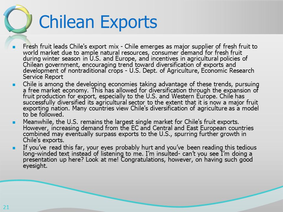 Chilean Exports Fresh fruit leads Chile's export mix - Chile emerges as major supplier of fresh fruit to world market due to ample natural resources,