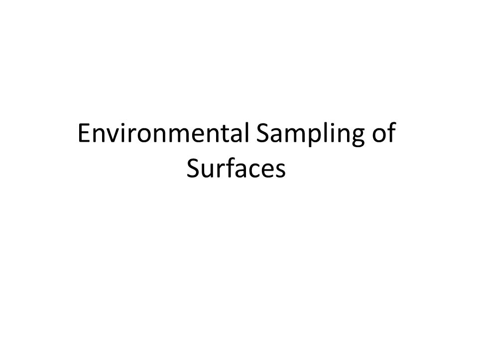 Environmental Sampling of Surfaces
