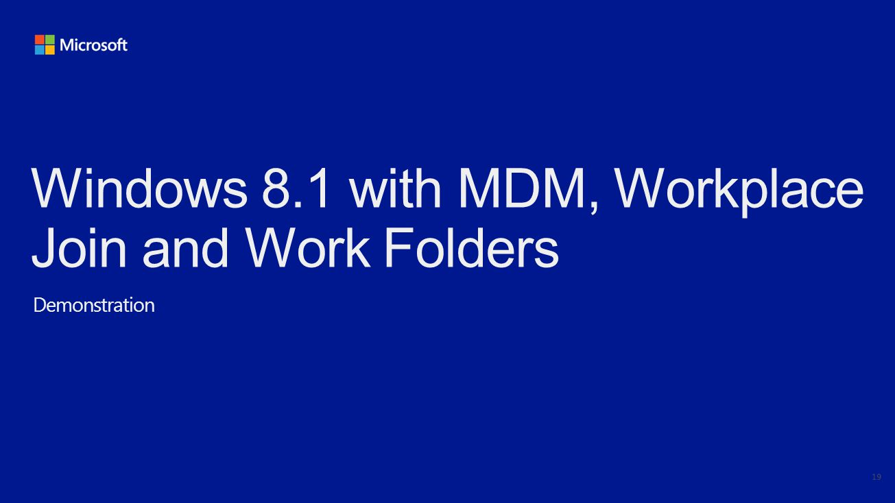 Windows 8.1 with MDM, Workplace Join and Work Folders Demonstration 19