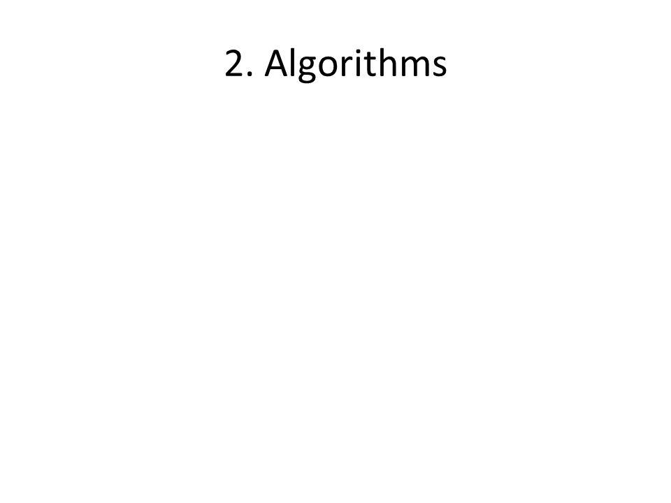 2. Algorithms
