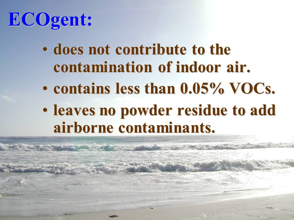 ECOgent: ECOgent: biodegrades under both aerobic and anaerobic conditions.biodegrades under both aerobic and anaerobic conditions. is not toxic to aqu