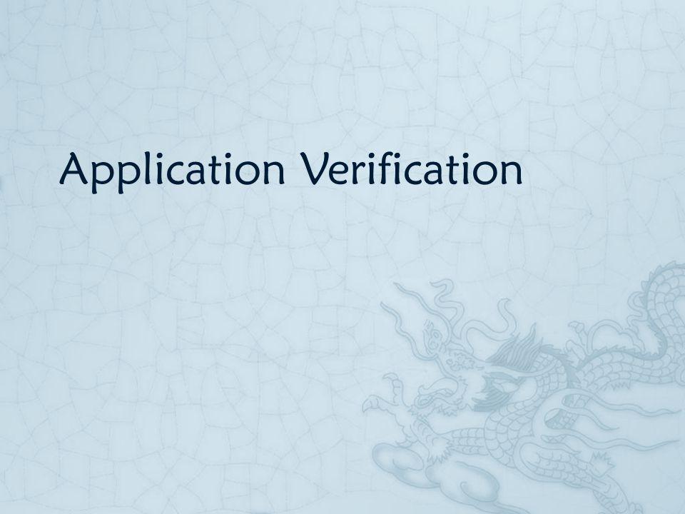 Application Verification