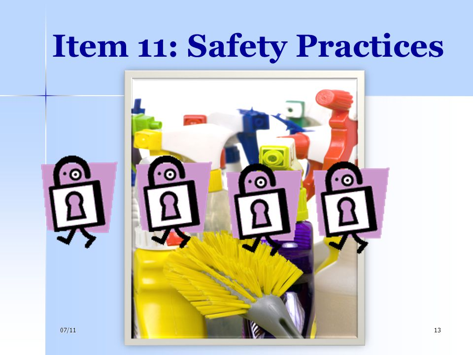 07/1113 Item 11: Safety Practices