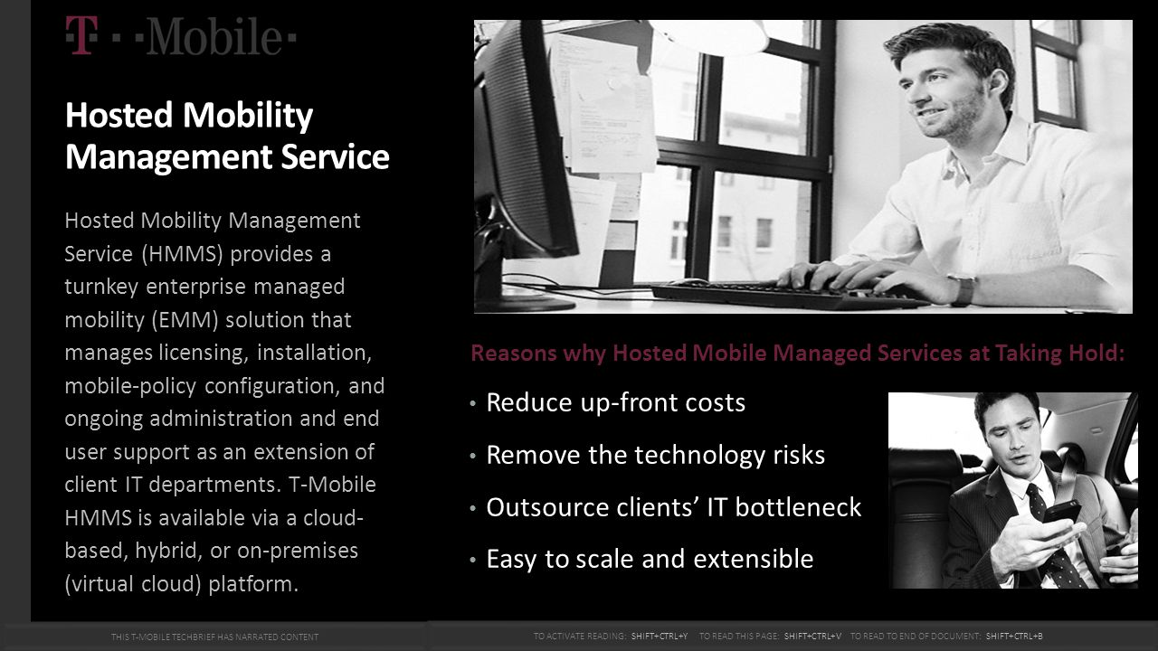 Hosted Mobility Management Service Hosted Mobility Management Service (HMMS) provides a turnkey enterprise managed mobility (EMM) solution that manage