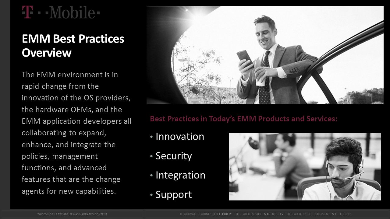 Best Practices in INNOVATION Ease of use at the end-user and administrator levels offering integrated EMM, service desk, self-service procurement, asset management, and activation capabilities.