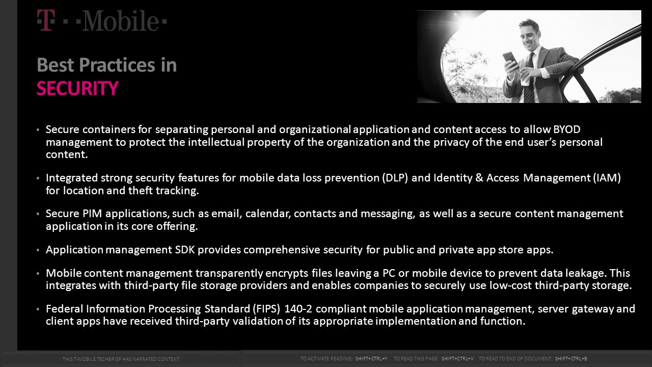 Best Practices in SECURITY Secure containers for separating personal and organizational application and content access to allow BYOD management to pro