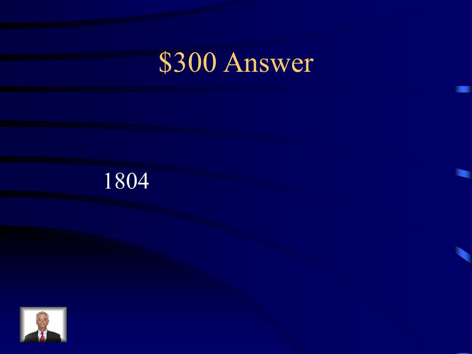 $300 Question Napoleon crowned himself Emperor so that he owed allegiance to no one.