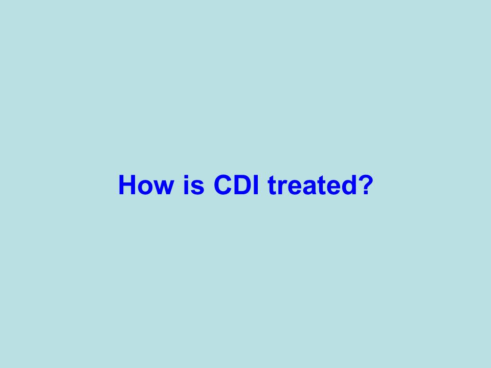 How is CDI treated?