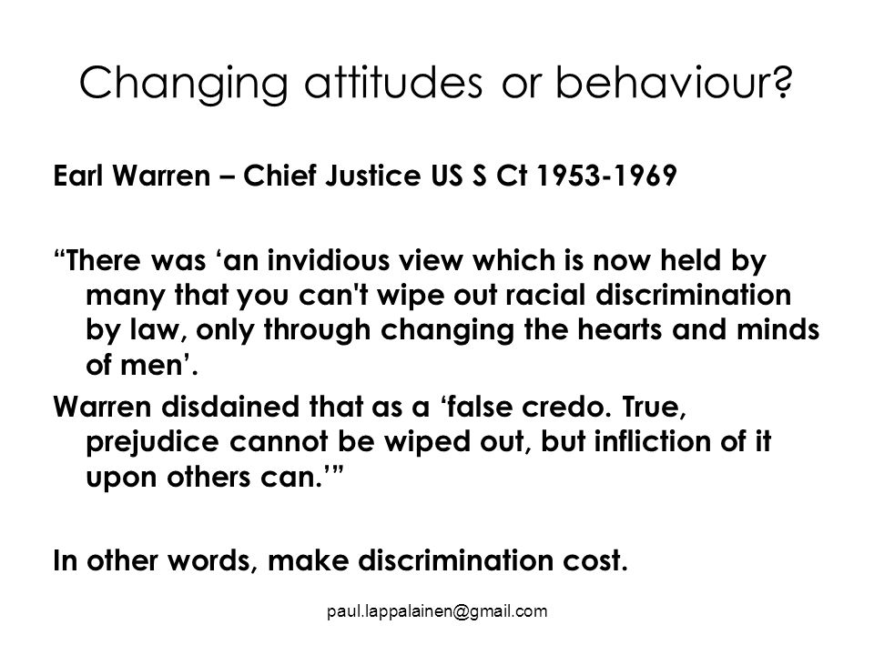 Changing attitudes or behaviour.