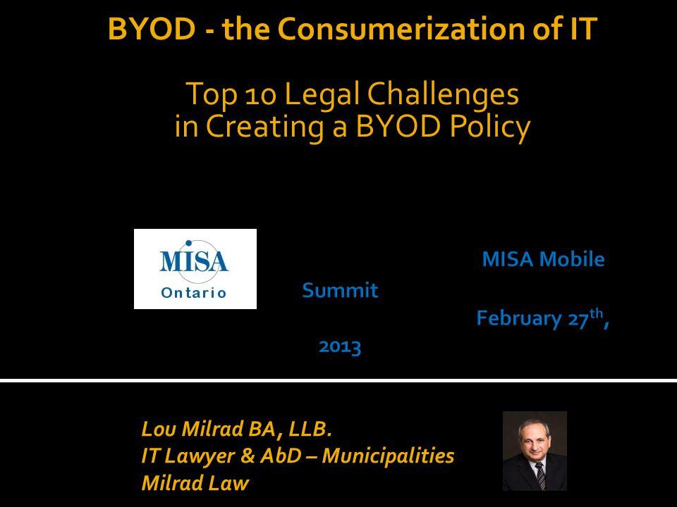 Lou Milrad IT Lawyer Milrad Law Office lou@milrad.ca 647.982.7890 www.milradlaw.ca