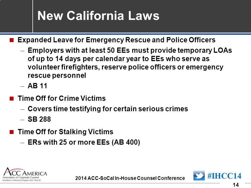090701_14 14 #IHCC14 2014 ACC-SoCal In-House Counsel Conference New California Laws  Expanded Leave for Emergency Rescue and Police Officers – Employ