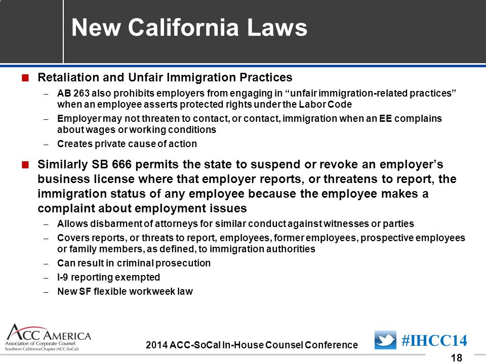 090701_18 18 #IHCC14 2014 ACC-SoCal In-House Counsel Conference New California Laws  Retaliation and Unfair Immigration Practices – AB 263 also prohi