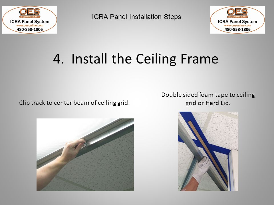ICRA Panel Installation Steps 5.Determine the location of the Floor Angle Metal Strip.