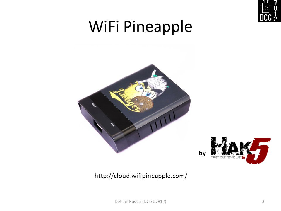 WiFi Pineapple Defcon Russia (DCG #7812)3 http://cloud.wifipineapple.com/ by