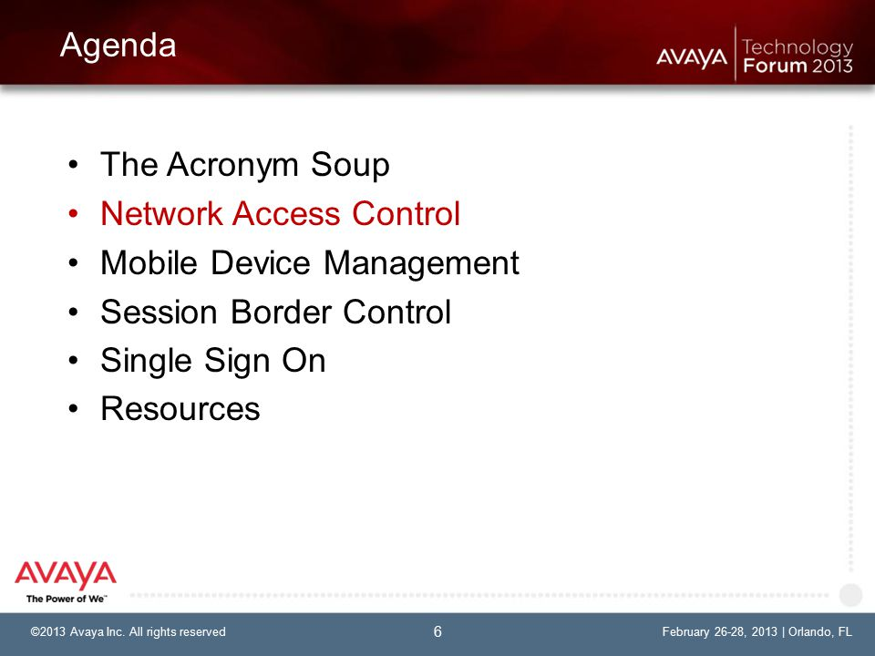 ©2013 Avaya Inc.All rights reservedFebruary 26-28, 2013 | Orlando, FL©2013 Avaya Inc.