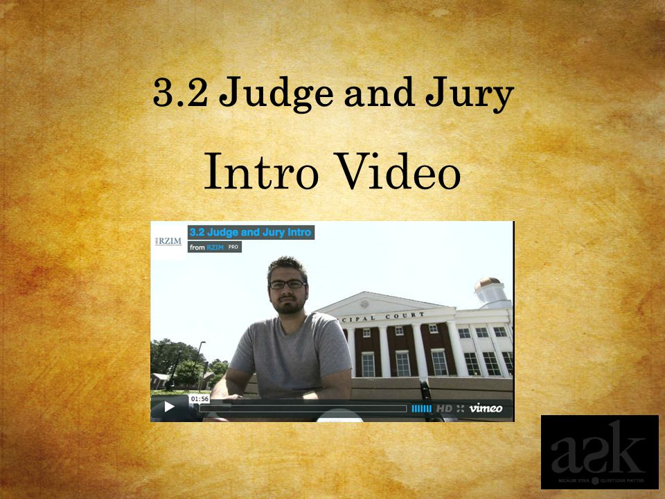 3.2 Judge and Jury Intro Video