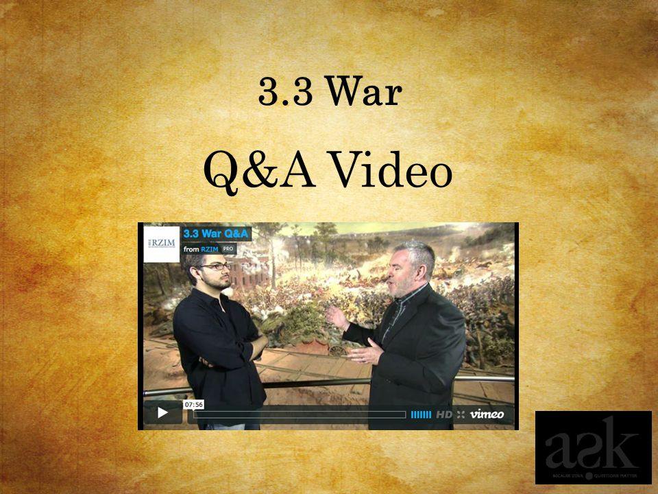 3.3 War Q&A Video