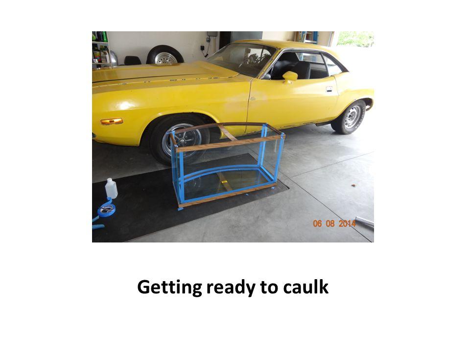 Getting ready to caulk