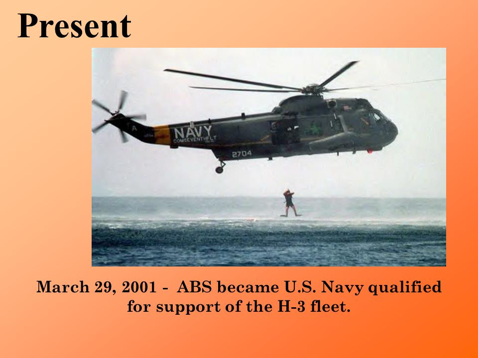 ABS is currently repairing S-61/H-3 CH-54/S-64 Skycrane UH-60 Blackhawk Westland SeaKing S-55/S-62/S-58