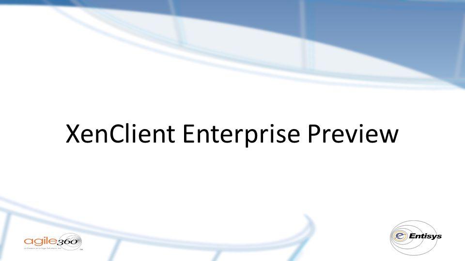XenClient Enterprise Preview
