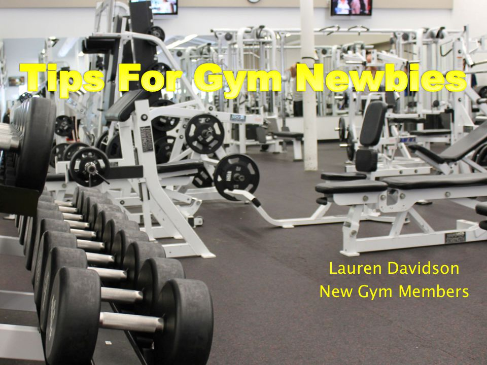 Lauren Davidson New Gym Members