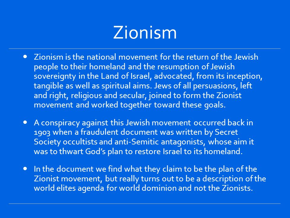 Protocols of the Elders of Zion is an antisemitic hoax purporting to describe a Jewish plan for global domination.