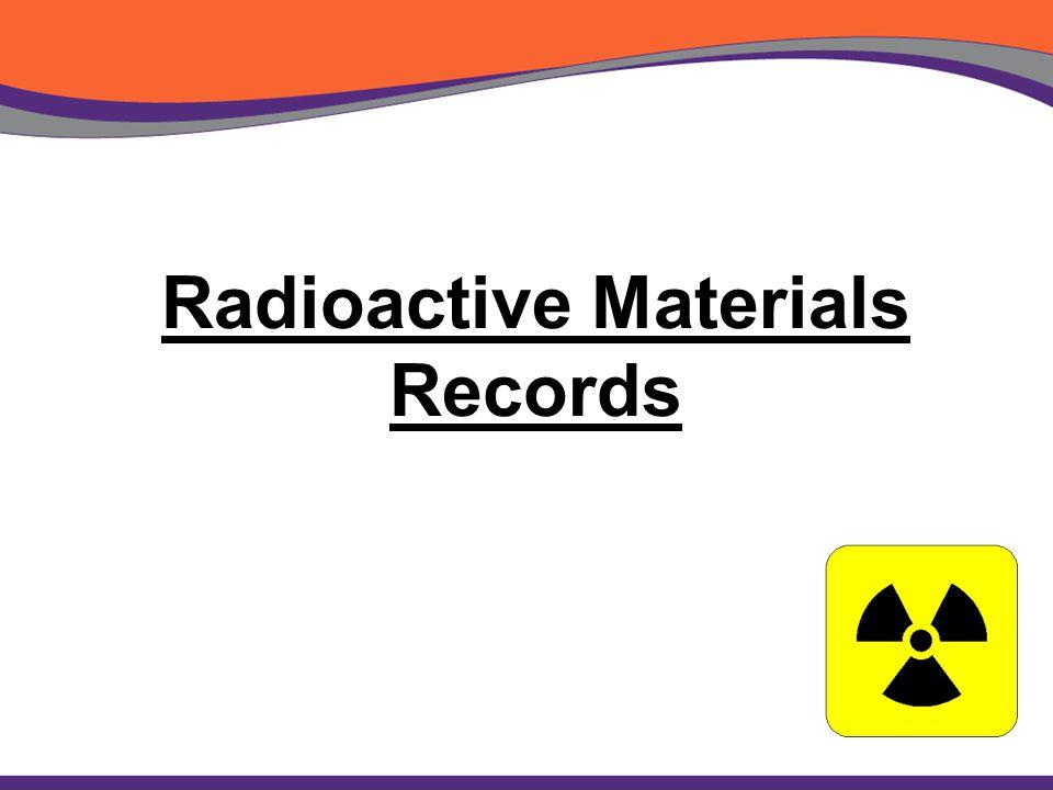 Radioactive Materials Records