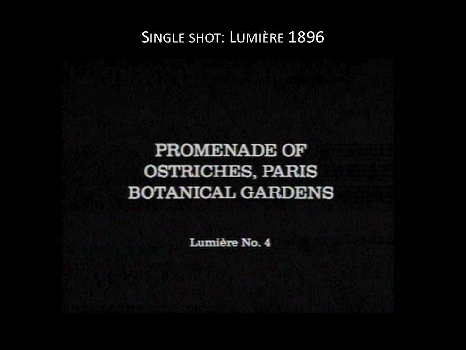 M OVING C AMERA ( TRACKING ): P HANTOM RIDES L UMIÈRE, 1896