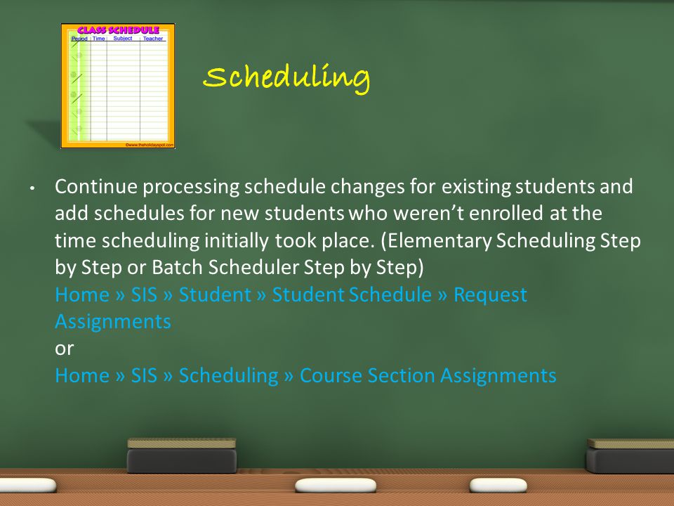 Continue processing schedule changes for existing students and add schedules for new students who weren't enrolled at the time scheduling initially took place.