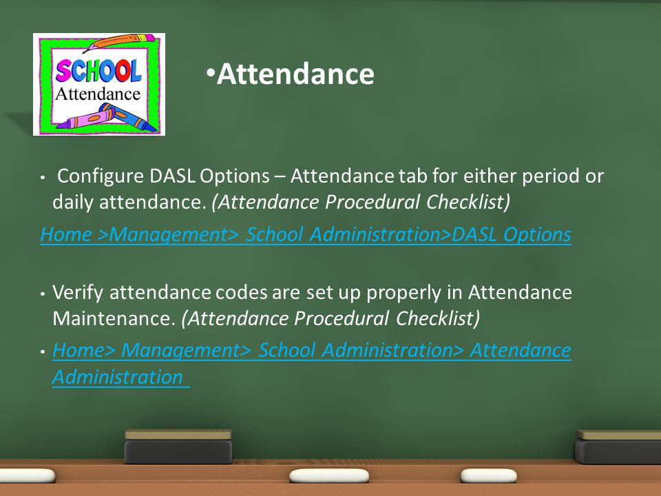 Configure DASL Options – Attendance tab for either period or daily attendance.