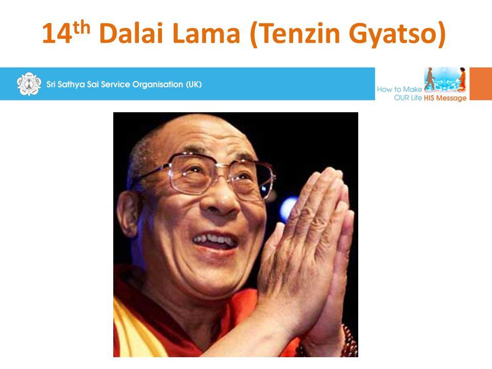 14 th Dalai Lama (Tenzin Gyatso)
