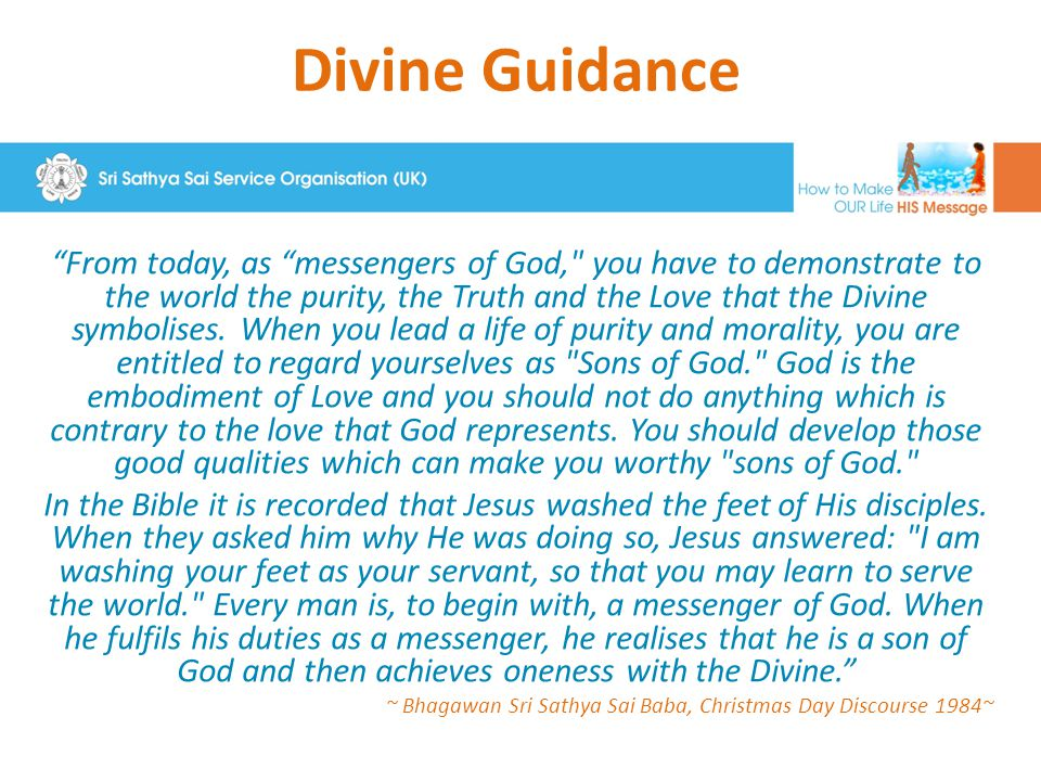 "Divine Guidance ""From today, as ""messengers of God,"