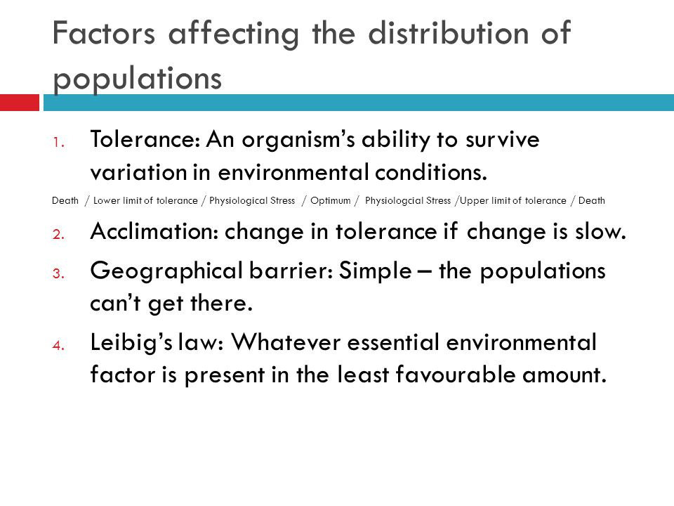 Factors affecting the distribution of populations 1.