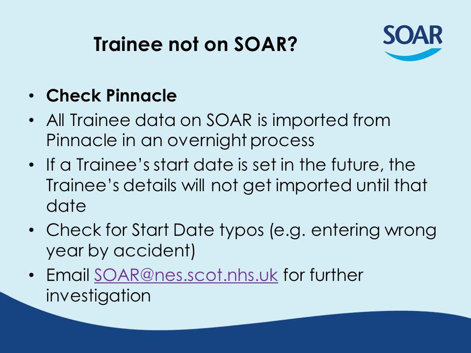 Trainee not on SOAR.