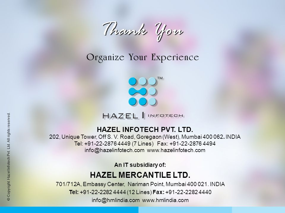 © Copyright. Hazel Infotech Pvt. Ltd. All rights reserved.