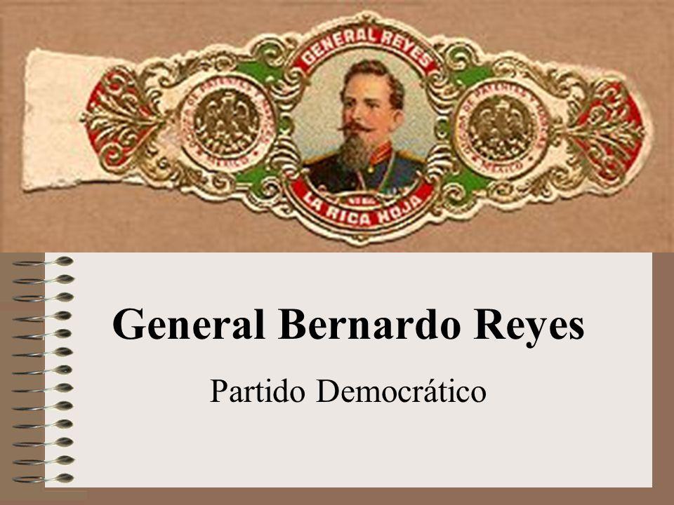 General Bernardo Reyes Partido Democrático