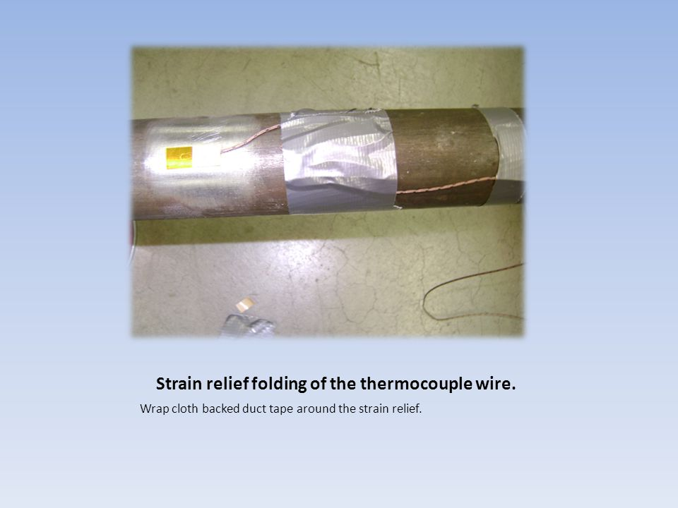 Strain relief folding of the thermocouple wire.