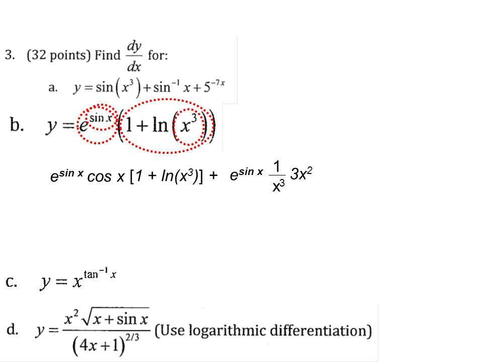 e sin x cos x [1 + ln(x 3 )] + e sin x 3x 2 1x31x3